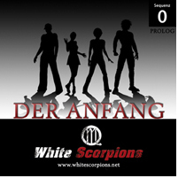 White Scorpions - Sequenz 0 - Der Anfang